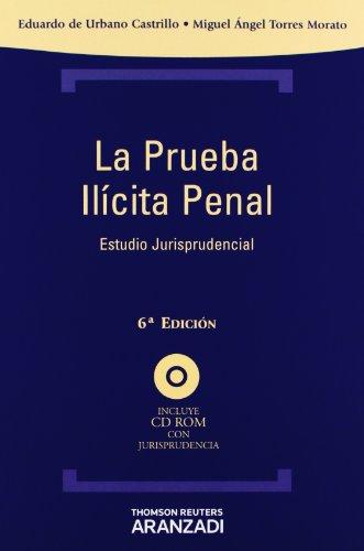 La prueba ilícita penal: Incluye CD (Técnica Tapa Dura)