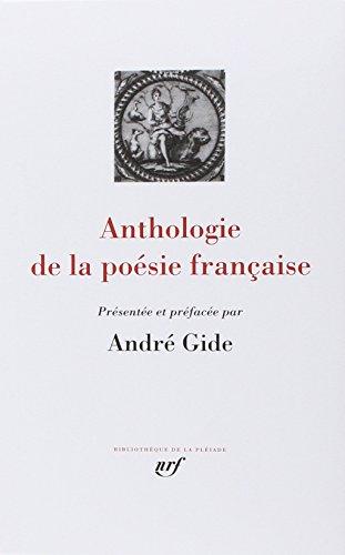 Gide : Anthologie de la poésie française par André Gide