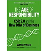 The Age of Responsibility: CSR 2.0 and the New DNA of Business (Hardback) - Common
