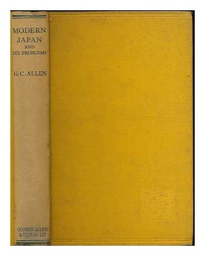Modern Japan and its problems / by G. C. Allen