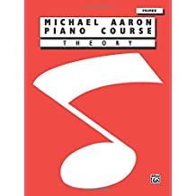 Michael Aaron Piano Course: Theory: Primer