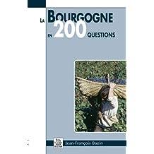 La Bourgogne en 200 questions