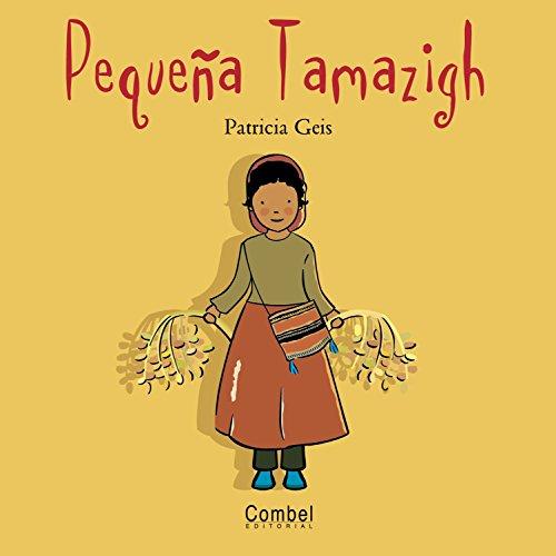 Pequeña Tamazigh (Niños del mundo) por Patricia Geis Conti