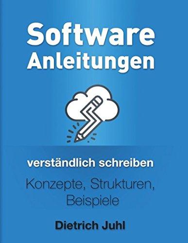 Software-Anleitungen verständlich schreiben: Konzepte, Strukturen, Beispiele