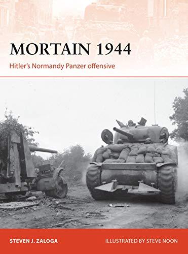 Mortain 1944: Hitler's Normandy Panzer offensive (Campaign) por Steven J. Zaloga