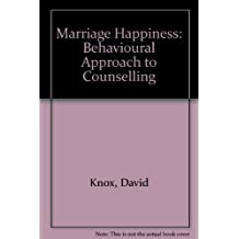 Marriage Happiness: Behavioural Approach to Counselling