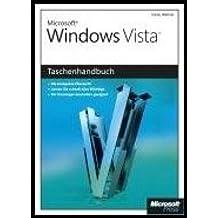 Microsoft Windows Vista - Das Taschenhandbuch: Anwenderwissen schnell und kompakt by Tobias Weltner (2007-02-14)