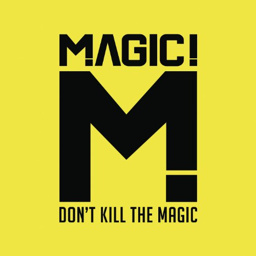 Don't Kill the Magic [Clean]