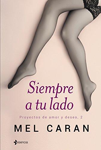 Siempre a tu lado: Proyectos de amor y deseo, 2