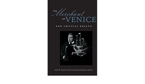 buy the merchant of venice critical essays shakespeare criticism buy the merchant of venice critical essays shakespeare criticism book online at low prices in the merchant of venice critical essays