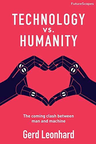 Technology vs. Humanity: The coming clash between man and machine (FutureScapes)