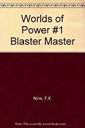 Worlds of Power #1 Blaster Master