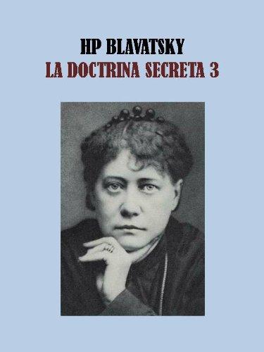 LA DOCTRINA SECRETA 3 - HELENA BLAVATSKY por HELENA BLAVATSKY