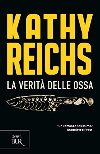La verità delle ossa: I romanzi della serie tv Bones (La serie di Temperance Brennan Vol. 18)