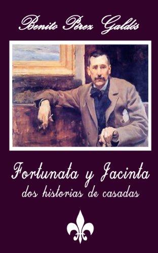 Fortunata y Jacinta (Anotado) por Benito Pérez Galdós