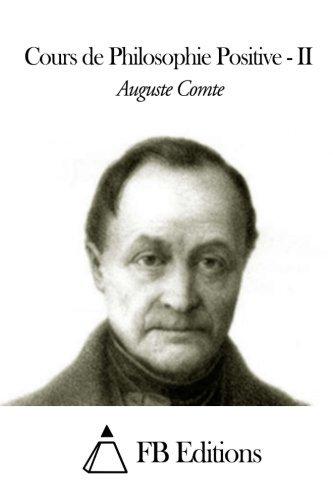 Cours de Philosophie Positive - Tome II: 2 by Auguste Comte (2014-12-30)