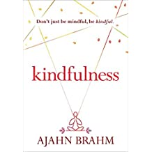 Kindfulness by Ajahn Brahm (2016-03-09)