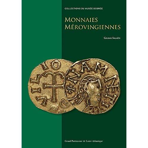 Monnaies Merovingiennes
