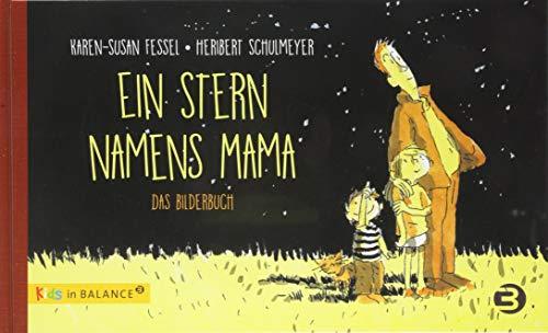 Ein Stern namens Mama: Das Bilderbuch (kids in BALANCE) - Mama Sternen
