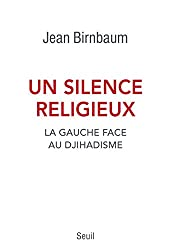 Un silence religieux : La gauche face au djihadisme