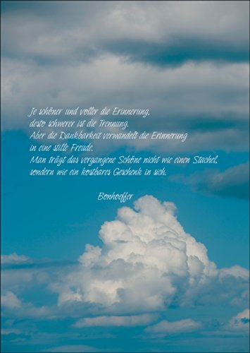 Tröstende Bonhoeffer Grußkarte, Trauerkarte: Je schöner und voller die Erinnerung, desto schwerer ist die Trennung. Aber die Dankbarkeit verwandelt die Erinnerung in eine stille Freude. Man trägt das vergangene Schöne nicht wie einen Stachel, sondern wie ein kostbares Geschenk in sich. • auch zum direkt Versenden mit ihrem persönlichen Text als Einleger.
