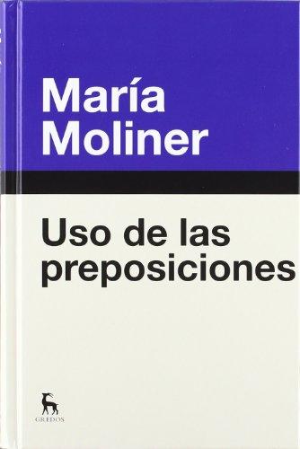 Uso de las preposiciones (DICCIONARIOS) por MARIA MOLINER RUIZ