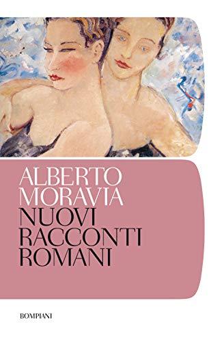 Nuovi racconti romani (Tascabili narrativa) por Alberto Moravia