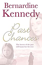 Past Chances: A heartrending family drama psychological suspense, tragedy and independence