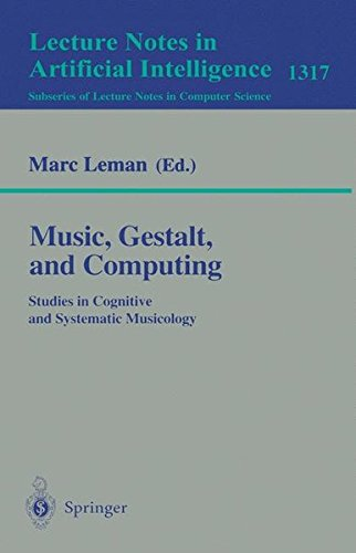 Music, Gestalt, and Computing: Studies i...