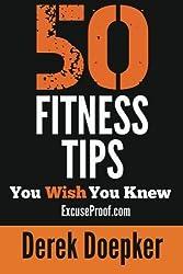 50 Fitness Tips You Wish You Knew by Derek Doepker (2012-12-12)