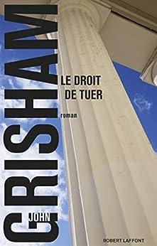 Le Droit de tuer (Best-sellers)