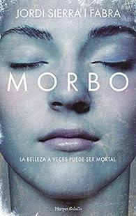 Morbo: 67 par Jordi Sierra i Fabra