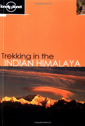 Trekking in the Indian Himalaya (en anglais) par Lonely Planet