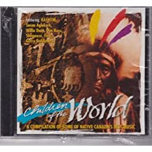 Children Of The World (Native American, Canadian Import)