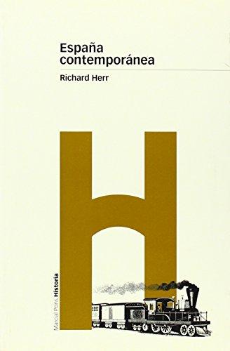 ESPAÑA CONTEMPORÁNEA (Biblioteca clásica)