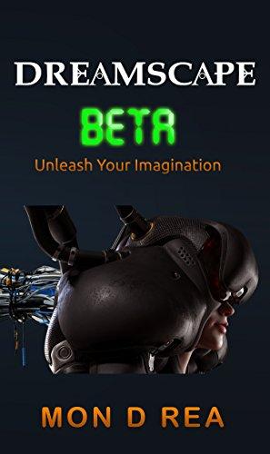 Dreamscape Beta (English Edition) (Beta-gaming-computer)