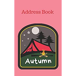 Autumn: Personalized Address Book for Girls who Love Camping and Summer Camp (Organized Contact Information)