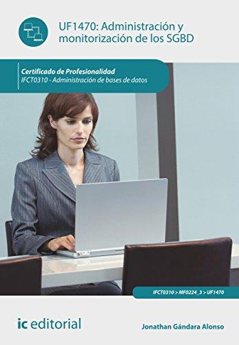 Administración y monitorización de los SGBD. IFCT0310 por Juan Luis Perles García
