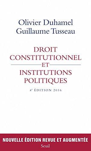 Droit constitutionnel et institutions politiques par Olivier Duhamel