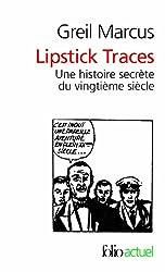 Lipstick Traces. Une histoire secrète du vingtième siècle