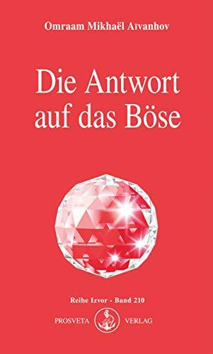 die-antwort-auf-das-bse-izvor-210