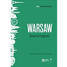 Warsaw: Revival and realignment (city, transformed Book 3) (English Edition)