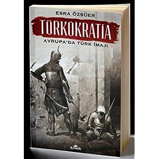 Türkokratia: Avrupa'da Türk İmajı