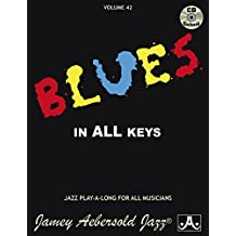 Blues in All Keys: For All Instruments