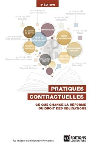 Pratiques contractuelles: Ce que change la rforme du droit des obligations