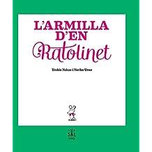 L'armilla d'en Ratolinet (Colección Vintage, Band 11)