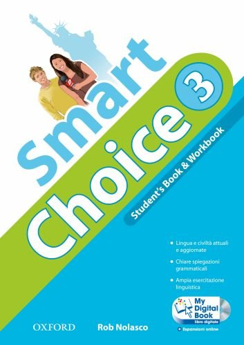 Smart choice. Student's book-Workbook-My digital book. Per la Scuola media. Con CD-ROM. Con espansione online: 3