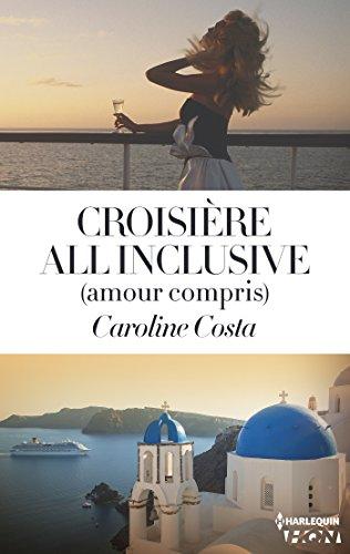 Croisière all inclusive (amour compris) (HQN)