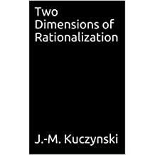 Two Dimensions of Rationalization  (English Edition)