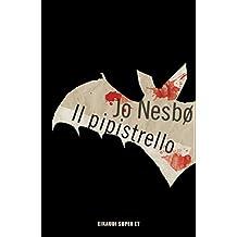 Il pipistrello (Serie Harry Hole Vol. 1)